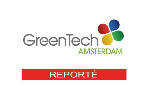 Greentech amsterdam 2020 reporté